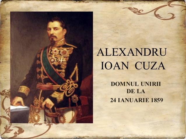 Alexandru Ioan Cuza - Domnul Unirii de la 24 ianuarie 1859
