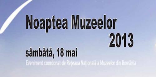Noaptea muzeelor, Bucuresti 2013